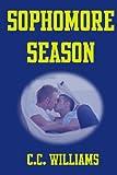 Sophomore Season, C. C. Williams, 1490452389