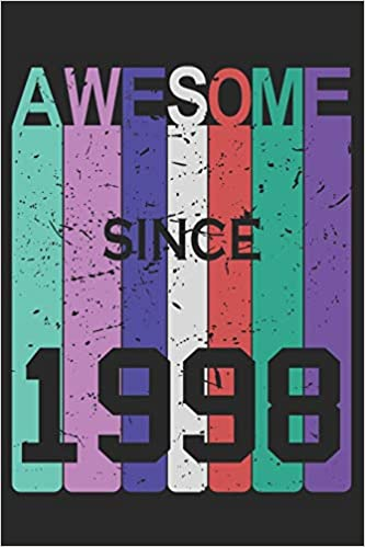 Awesome 1998 Blank Lined Journal Happy Birthday Sketchbook