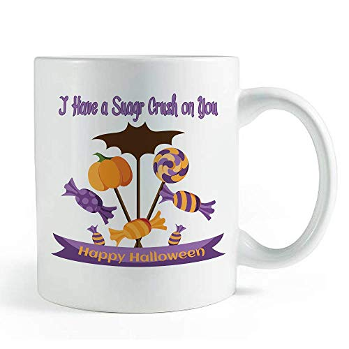 I Have a Sugar Crush On You Halloween Quote - Coffee and Tea Mug ()