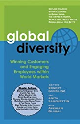 Global Diversity: Winning Customers and Engaging Employees within World Markets