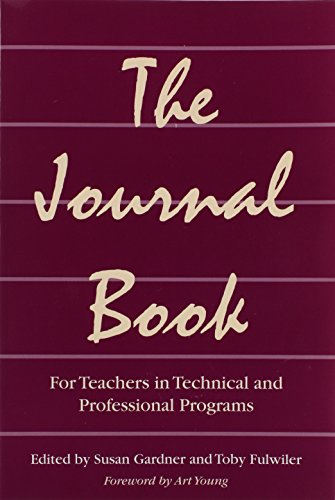 The Journal Book: For Teachers in Technical and Professional Programs
