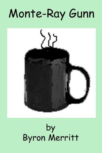 Monte-Ray Gunn (Monterey Shorts Book - Del Monterey Monte