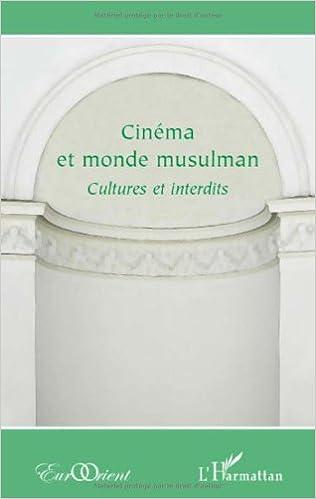 Lire un Cinéma et monde musulman : Cultures et interdits pdf, epub
