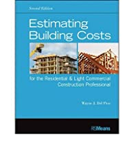 Estimating Building Costs for the Residential & Light Commercial Construction Professional (Rsmeans) (Paperback) - Common