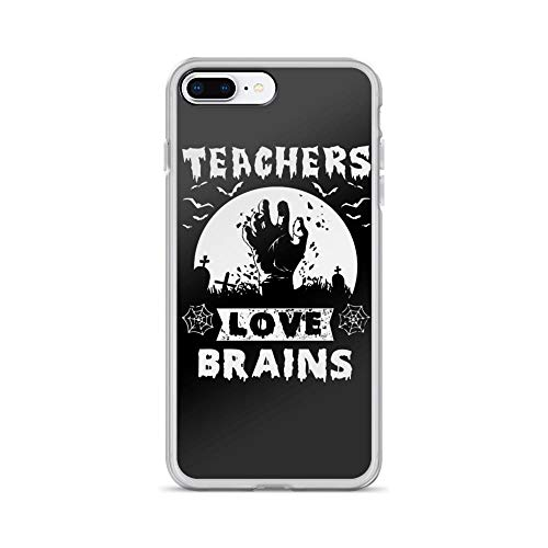 iPhone 7 Plus/8 Plus Pure Clear Case Cases Cover Teachers Love Brains Funny Saying Happy Halloween Creepy Design -