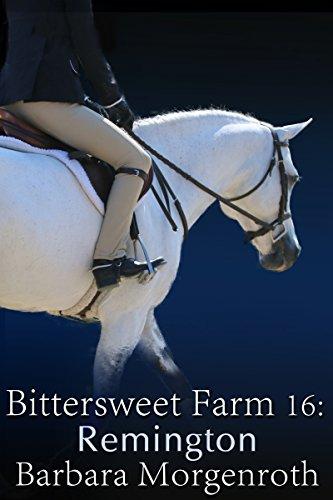 Bittersweet Farm 16: Remington cover
