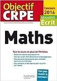 Objectif CRPE En Fiches Maths - 2016 de Alain Descaves ( 2 septembre 2015 )