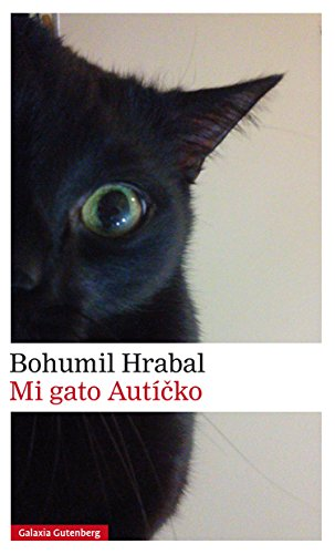 Mi gato Autícko (Narrativa) (Spanish Edition) by [Hrabal, Bohumil]