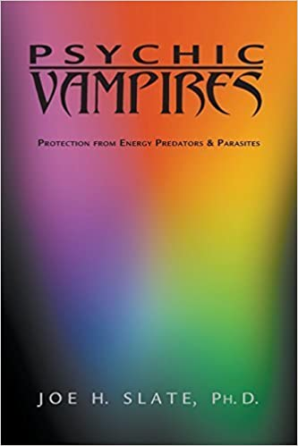 Book Psychic Vampires: Protection from Energy Predators & Parasites by Joe H. Slate (2002-04-08)
