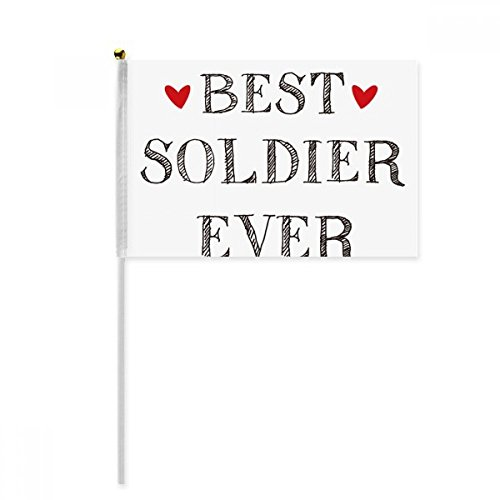 Best soldier ever Quote Profession Hand Waving Flag 8x5 inch Polyester Sport Event Procession Parade 4pcs by beatChong