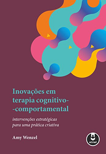 Inovações em Terapia Cognitivo-Comportamental