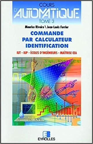 Amazon Fr Cours D Automatique Tome 3 Commande Par