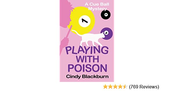 Playing With Poison A Humorous And Romantic Cozy Cue Ball