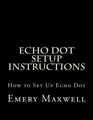 Echo Dot Setup Instructions: How to Set Up Echo Dot