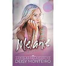 Melanie Aubrey: Conto da  (Família Montebello Livro 5)