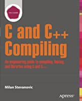 Advanced C and C++ Compiling Front Cover