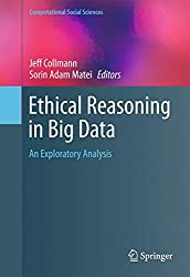 Ethical Reasoning in Big Data: An Exploratory Analysis (Computational Social Sciences)