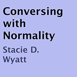 Conversing with Normality Audiobook