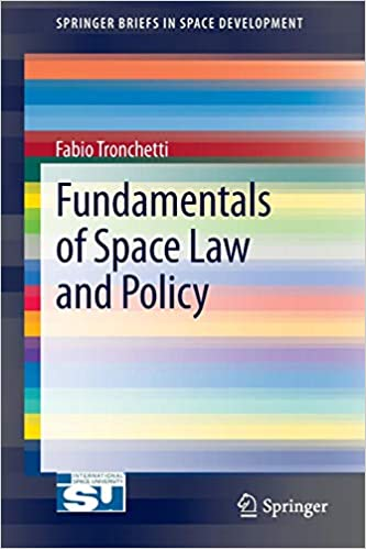 fundamentals of space law and policy tronchetti fabio
