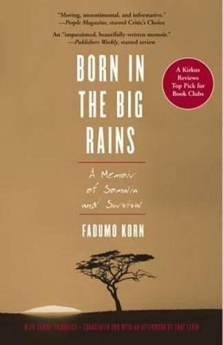 Born in the Big Rains: A Memoir of Somalia and Survival (Women Writing Africa)