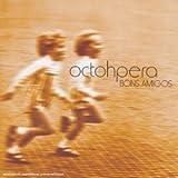 Bons Amigos by Octohpera