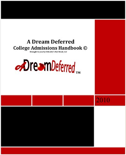 A Dream Deferred College Access Handbook (English and Spanish Edition)