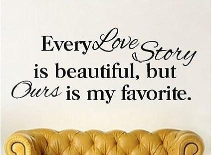 Amazon Com Quote It Every Love Story Is Beautiful Vinyl Love