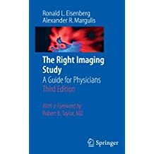The Right Imaging Study: A Guide for Physicians