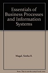 Essentials of Business Processes and Information Systems (Wiley Plus Products)