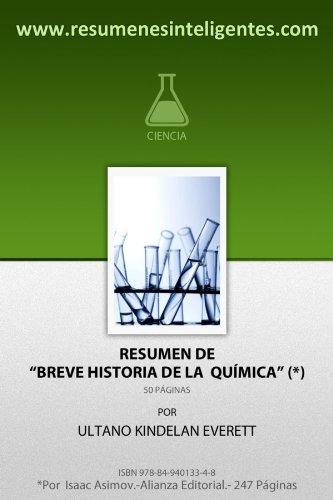 Resumen de Breve Historia de la Química de Isaac Asimov (Spanish Edition)