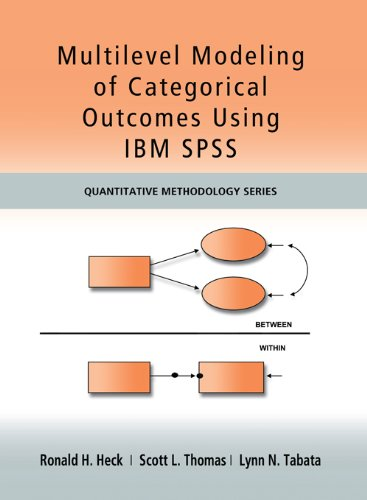 Multilevel Modeling of Categorical Outcomes Using IBM SPSS (Quantitative Methodology Series) Pdf