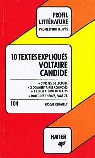Profil d'une oeuvre : 10 textes expliqués, Candide de Voltaire par Pascal Debailly