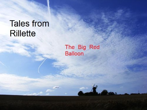The Big Red Balloon (Tales from Rillette)