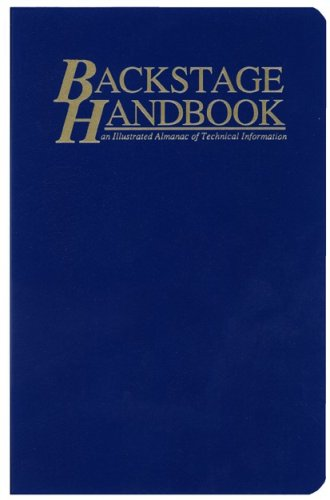 Pdf Arts The Backstage Handbook: An Illustrated Almanac of Technical Information