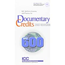 Icc Uniform Customs and Practice for Documentary Credits; 2007 Revision