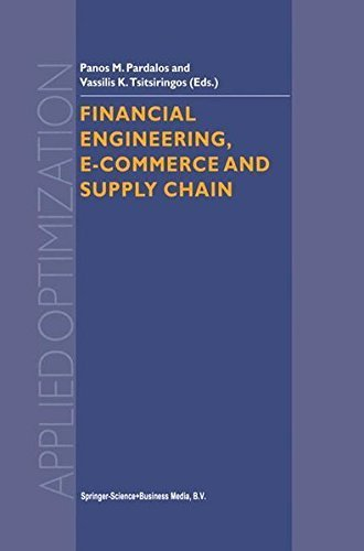 Download Financial Engineering, E-commerce and Supply Chain (Applied Optimization) Pdf