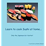 Learn to cook Sushi at home