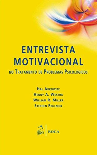 Entrevista Motivacional no Tratamento de Problemas Psicológicos