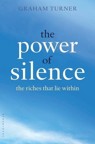 The Power of Hush: The Riches That Lie Within