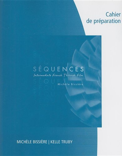 Workbook/Lab Manual for Sequences: Intermediate French through French (Intermediate French Through Film)