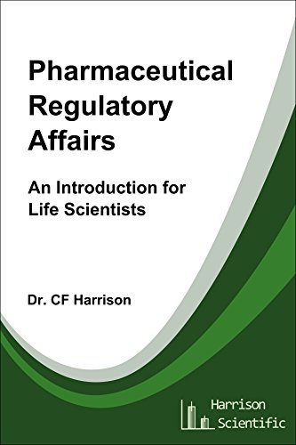 Pharmaceutical Regulatory Affairs Introduction Scientists ebook