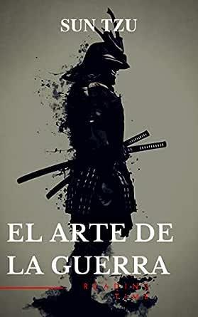 El arte de la Guerra: Clásicos de la literatura eBook: Tzu
