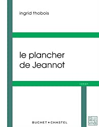 Le plancher de Jeannot par Ingrid Thobois