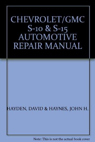 S-15 Automotive Repair manual 1982 thru 1990 ()
