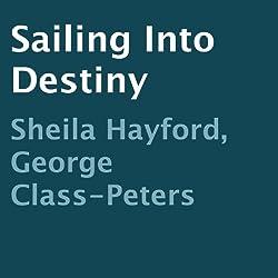 Sailing into Destiny