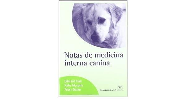 Notas De Medicina Interna Canina. El Precio Es En Dolares.: EDWARD ...