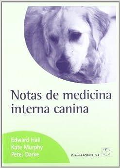 Notas De Medicina Interna Canina. El Precio Es En Dolares ...