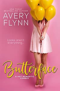 Butterface by Avery Flynn ebook deal