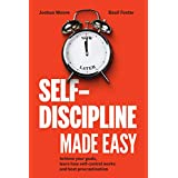 Self-Discipline Made Easy: Achieve your goals, learn how self-control works and beat procrastination