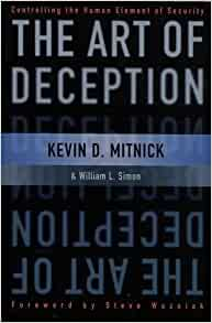 The Art of Deception: Controlling the Human Element of